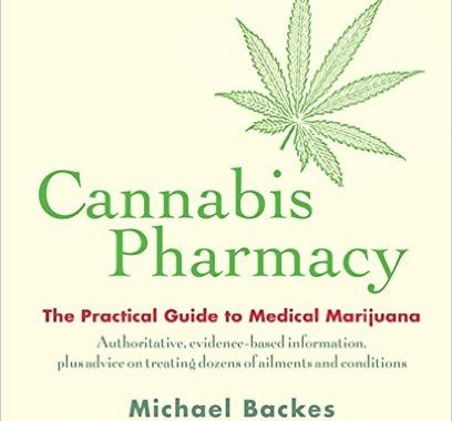Cannabis Pharmacy The Practical Guide To Medical Marijuana