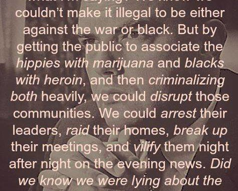John Ehrlichman, Council And Assistant To President Nixon Admits They Were Lying About Drugs
